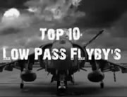 Top 10 Low Pass Flyby's