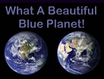 What A Beautiful Blue Planet!